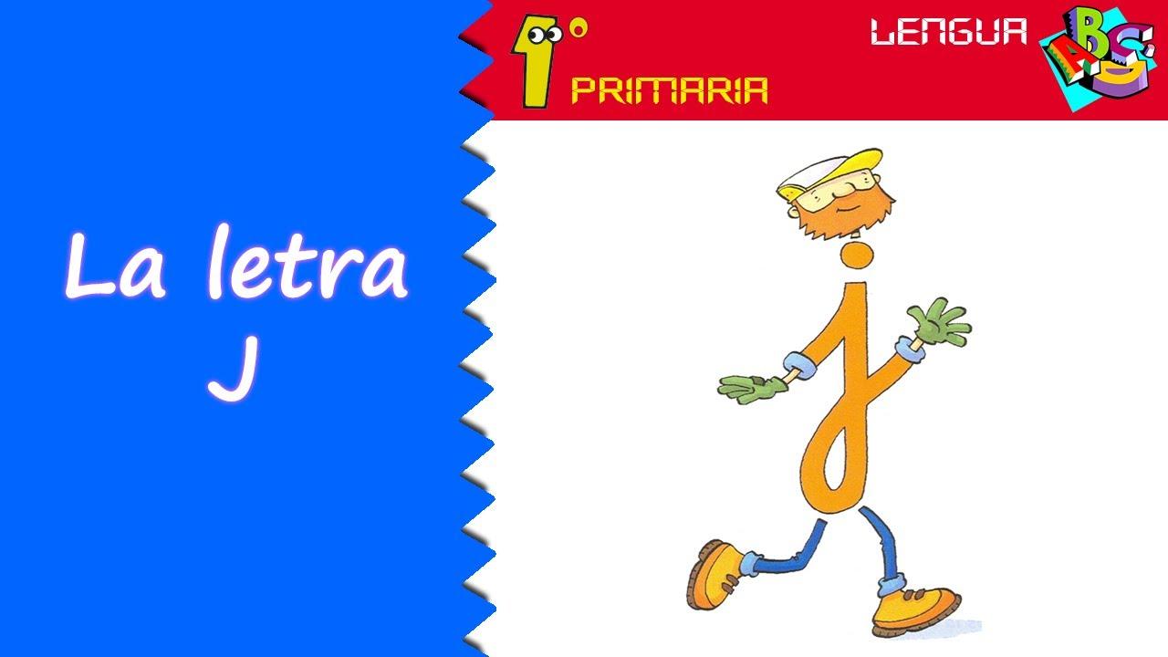 Lengua Castellana. 1º Primaria. Tema 5: Letra J