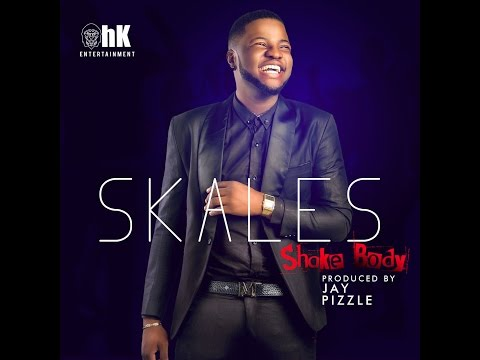 SKALES - SHAKE BODY (AUDIO) mp3