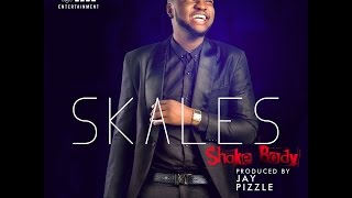 SKALES   SHAKE BODY (AUDIO)