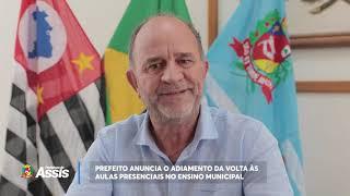 Prefeito anuncia adiamento do retorno às aulas presenciais em Assis