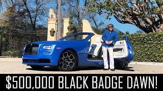 My new $500,000 Black Badge Rolls Royce Dawn!