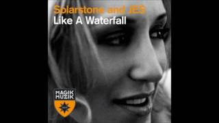 Solarstone & Jes - Like a waterfall (Tiesto Mix)