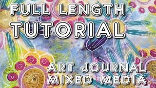 Studio Time 17 - Old And New! Mixed Media Art Journal Tutorial (full Length!)