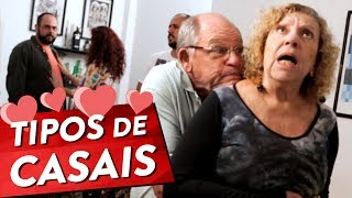 TIPOS DE CASAIS Pt. 2