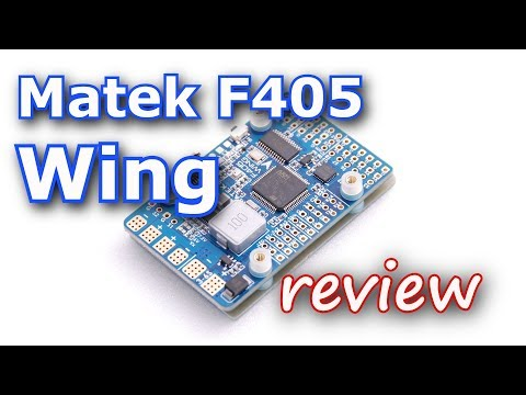 matek-f405-wing-review--flight-controller-for-inav-and-airplanes