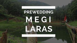Prewedding ML (Megi Tristisan & Laras Asokawati)