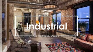 The Best Home Interior Designs - Industrial Concept