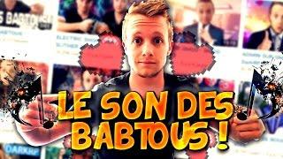 LE SON DES BABTOUS !