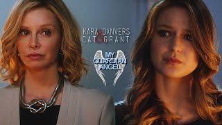 Kara & Cat • My Guardian Angel