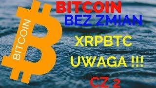 Bitcoin: bez zmian / Ripple cz 2 Uwaga!!! BTC i XRP analiza 10.10.2018