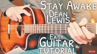 Stay Awake Dean Lewis Guitar Tutorial  Stay Awake Guitar  Guitar Lesson #676