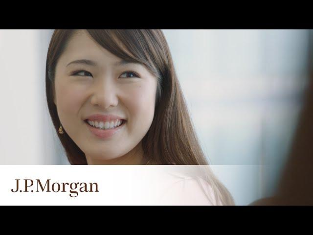 誰かの役に立つという達成感 | J.P. Morgan