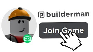 I Joined BUILDERMAN'S ROBLOX Game..