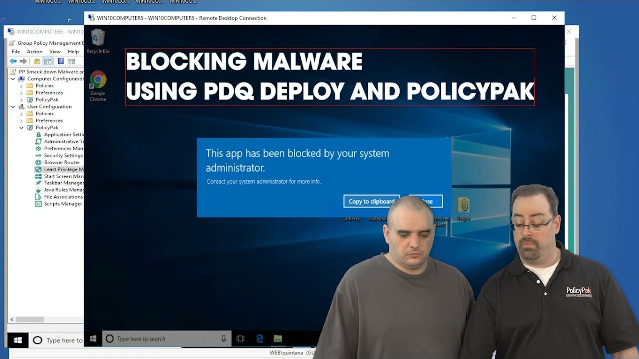 Blocking Malware with PolicyPak and PDQ Deploy