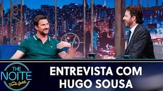 Entrevista com Hugo Sousa   The Noite (10/09/19)