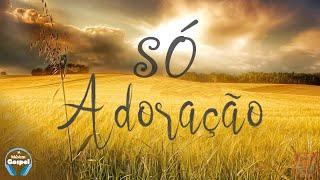 Louvores de Adoracao Musicas Gospel 2019