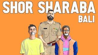 SHOR SHARABA (Official Video)   BALI   QUAN   HINDI RAP   2020
