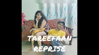 TAREEFAN Ft. LISA MISHRA || REPRISE || VEERE DI WEDDING