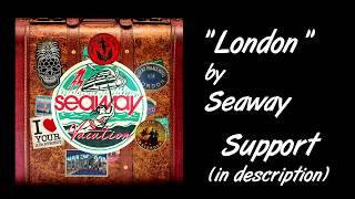 Seaway - London Lyrics