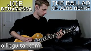 How To Play 'The Ballad Of John Henry' (Joe Bonamassa) On Guitar | OllieGuitar