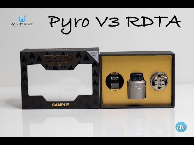 Vandyvape Pyro V3 RDTA - Review!