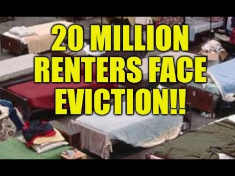 20 Million Renters Face Eviction, Foreclosures Loom, Housing Crash, Homelessness Nation, Cities at Risk! - Must See Video