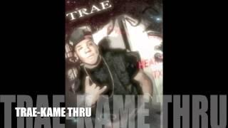 Trae - Kame Thru Ft DJ DRAMA