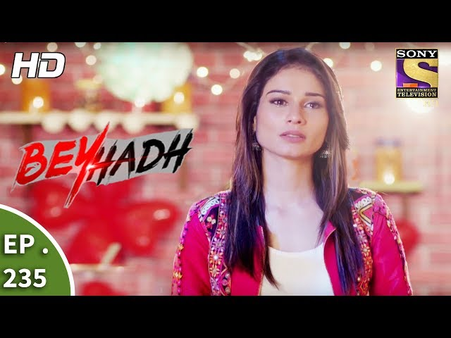 Beyhadh – 4th September 2017 – Episode 235 – Full Episode | SET TV