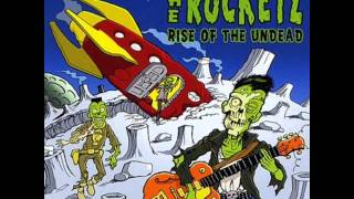 The Rocketz - Mad Mad Dad
