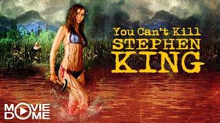 You Can't Kill Stephen King - Ganzen Film kostenlos schauen in HD bei Moviedome