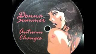 DONNA SUMMER -- AUTUMN CHANGES ORIGINAL FULL LENGTH DISCO MIX)   2004