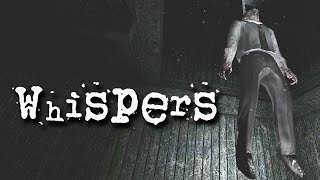 """WHISPERS - Full Playthrough - """"FPS Creator Has Stopped Working"""""""