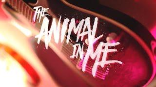 The Animal In Me - 'New Album' (2017)