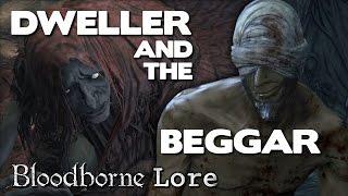 Bloodborne Lore - Chapel Dweller and Forest Beggar