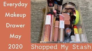 EVERYDAY MAKEUP DRAWER MAY 2020 | Shopped My Stash