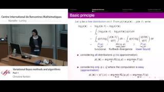 Christine Keribin: Variational Bayes methods and algorithms - Part 1