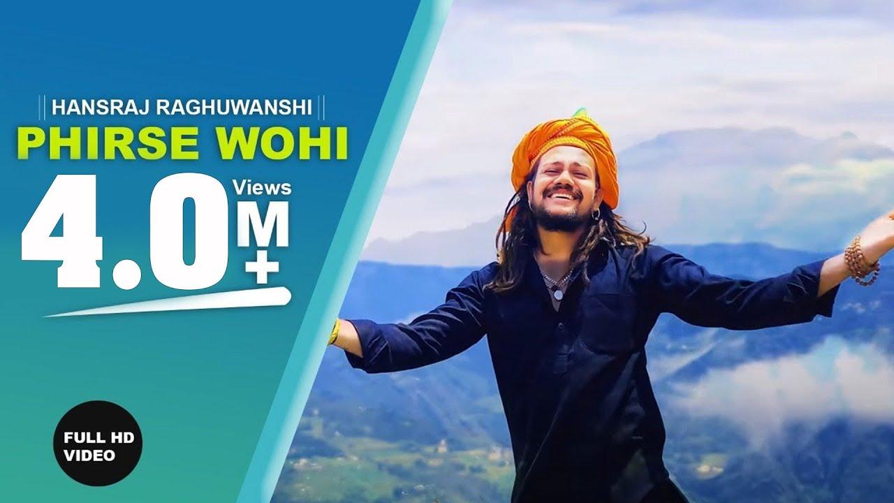 Phirse Wohi Lyrics - Hansraj Raghuwanshi