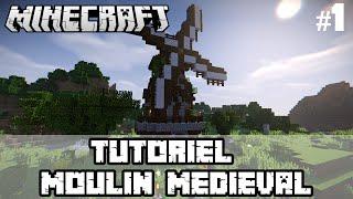 MinecraftTuto-Moulinmédiéval-#1