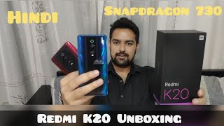 Hindi || Redmi K20 Unboxing with Snapdragon 730