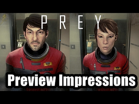 Prey 2017 Thoughts And Impressions Plus First Hour Of Gameplay