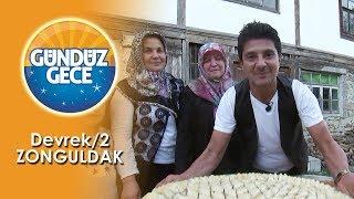 Gündüz Gece - Devrek-2/Zonguldak | 17 Kasım 2018