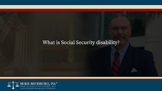 Video thumbnail: What is Social Security disability?