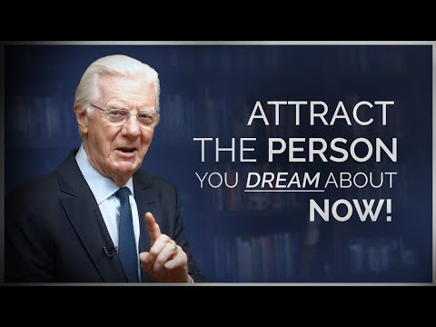 Attract a Specific Person Into Your Life - Bob Proctor