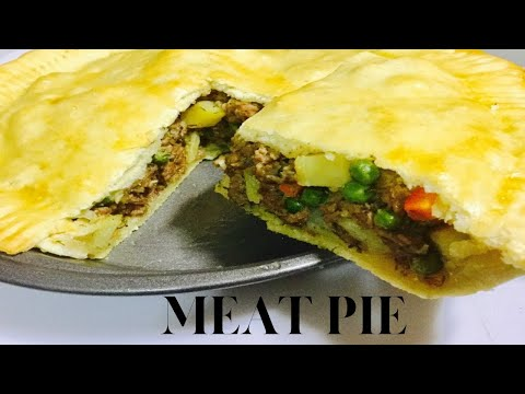 MEAT PIE – HOW TO MAKE MEAT PIE – DOUGH & FILLING FOR PERFECT MEAT PIE CRUST