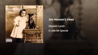 Jim Henson's Dead