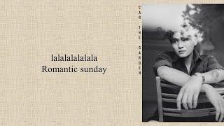 Car, The Garden (카더가든) - 'Romantic Sunday' Hometown Cha Cha Cha OST Part 1  (Easy Lyrics)