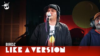 Birdz cover Yothu Yindi 'Djäpana (Sunset Dreaming)' for Like A Version
