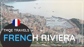 TMQE Travels 2020 || FRANCE: FRENCH RIVIERA (or Côte d'Azur) - Cannes, Nice, Monaco (travel tips)