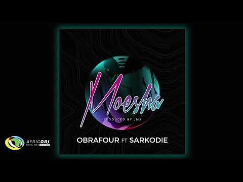 Audio: Obrafour - Moesha feat. Sarkodie (Prod. by JMJ)