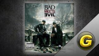 Bad Meets Evil - Above the Law (feat. Claret Jai)